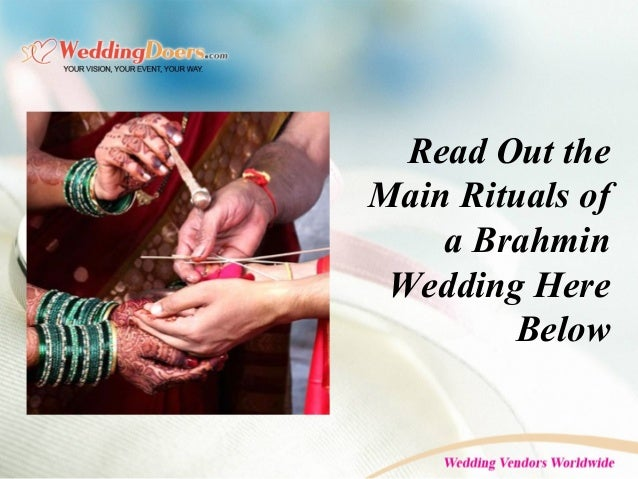 Read Out the Main Rituals of a Brahmin Wedding Here Below