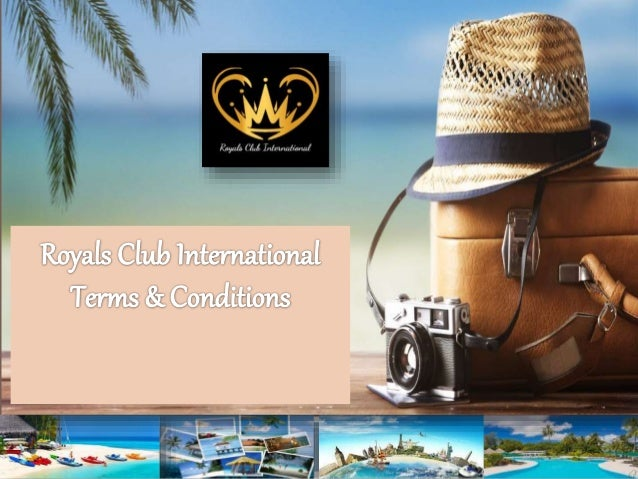 Royals Club International Terms & Conditions For Customers  You must know about Royals Club International Terms & Conditi...