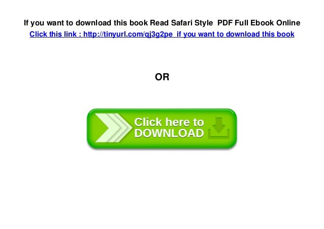 If you want to download this book Read Safari Style PDF Full Ebook Online Click this link : http://tinyurl.com/qj3g2pe if ...