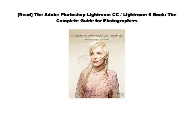 Download The Adobe Photoshop Lightroom Cc Lightroom 6 Book The C