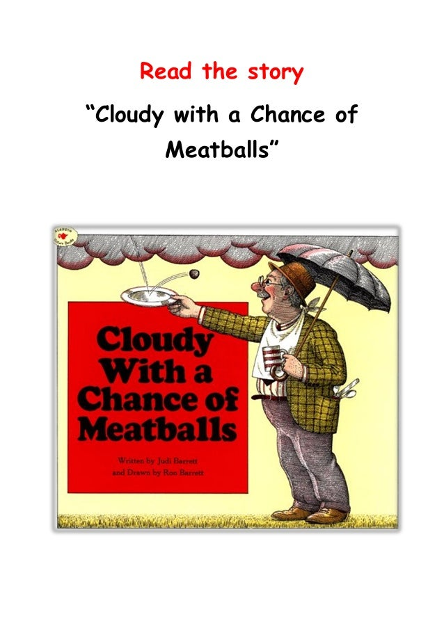 """Read the story """"Cloudy with a Chance of Meatballs"""""""