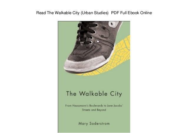 Read The Walkable City (Urban Studies) PDF Full Ebook Online