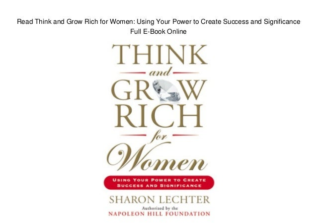 Read Think and Grow Rich for Women: Using Your Power to Create Success and Significance Full E-Book Online