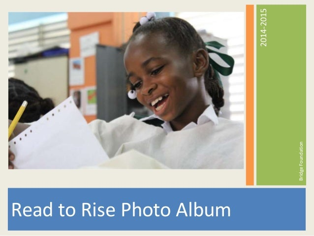 Read to Rise Photo Album BridgeFoundation 2014-2015