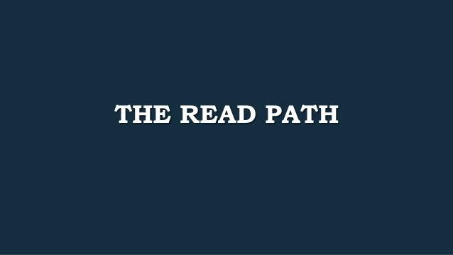THE READ PATH