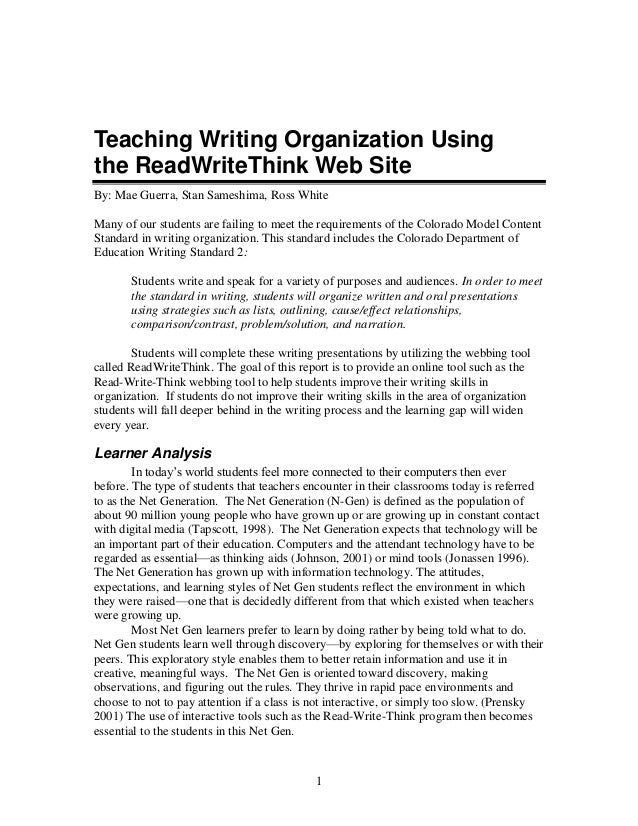 1Teaching Writing Organization Usingthe ReadWriteThink Web SiteBy: Mae Guerra, Stan Sameshima, Ross WhiteMany of our stude...