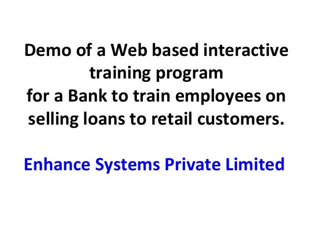 A web-based training (WBT) course for Bank Employees on