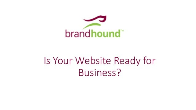 Is Your Website Ready for Business?