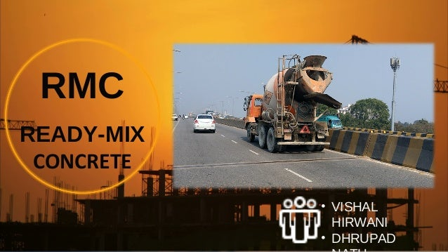 RMC READY-MIX CONCRETE • VISHAL HIRWANI • DHRUPAD