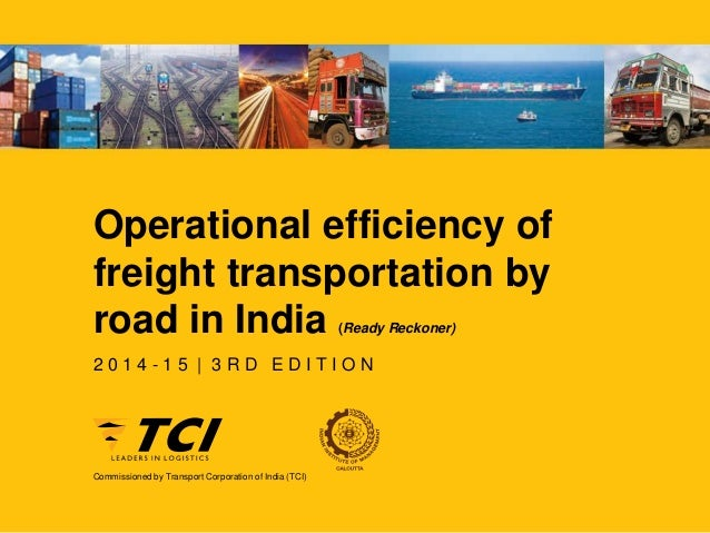 Operational efficiency of freight transportation by road in India