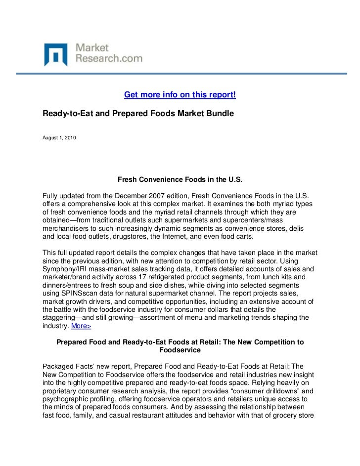 Get more info on this report!Ready-to-Eat and Prepared Foods Market BundleAugust 1, 2010                        Fresh Conv...