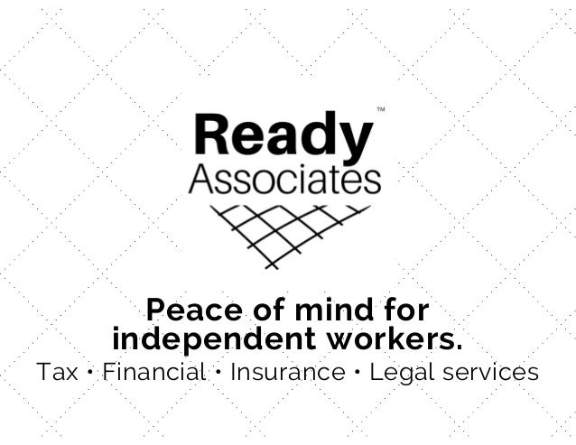 Peace of mind for independent workers. Tax • Financial • Insurance • Legal services