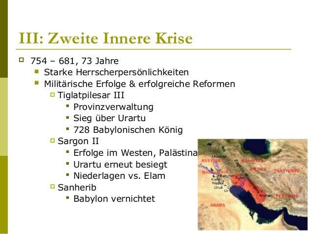 IV: Stabilitätsphase  680 – 612, 68 Jahre  Dynastische Stabilität  Asarhaddon  Baut Babylon auf  Erobert Memphis  As...