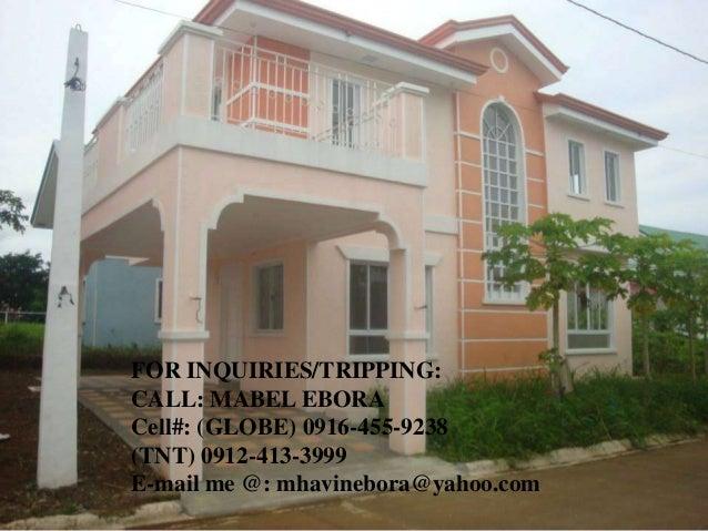 FOR INQUIRIES/TRIPPING: CALL: MABEL EBORA Cell#: (GLOBE) 0916-455-9238 (TNT) 0912-413-3999 E-mail me @: mhavinebora@yahoo....
