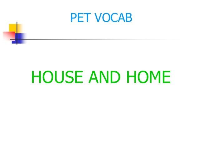 HOUSE AND HOME PET VOCAB
