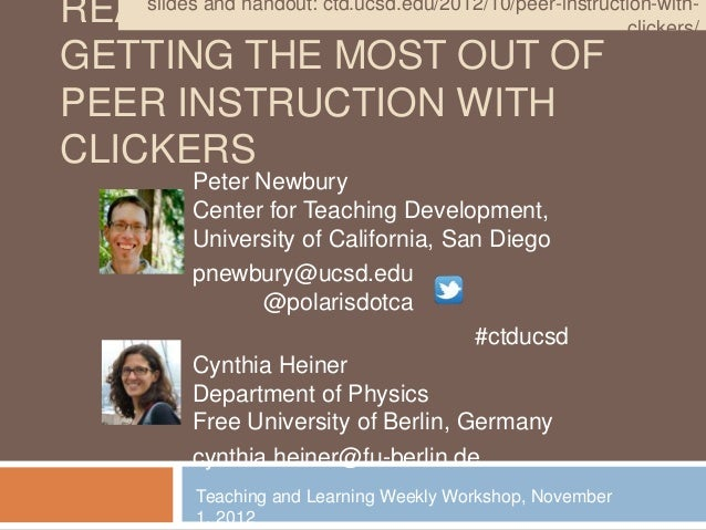 READY, and handout: ctd.ucsd.edu/2012/10/peer-instruction-with-    slides           SET, REACT!                           ...