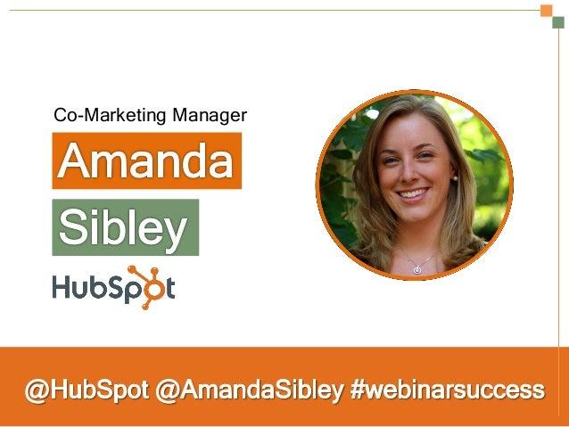 Secrets to a Successful Webinar | HubSpot and ReadyTalk Slide 2
