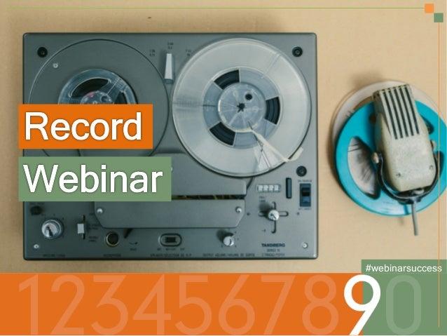 Secrets to a Successful Webinar | HubSpot and ReadyTalk Slide 20
