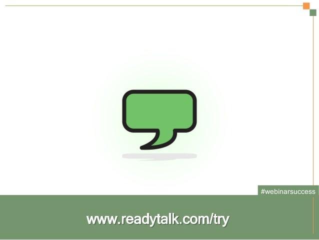 Secrets to a Successful Webinar | HubSpot and ReadyTalk Slide 24