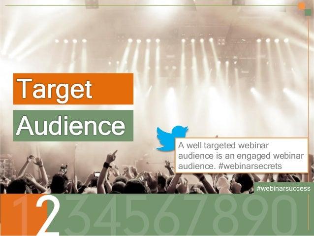 Secrets to a Successful Webinar | HubSpot and ReadyTalk Slide 8