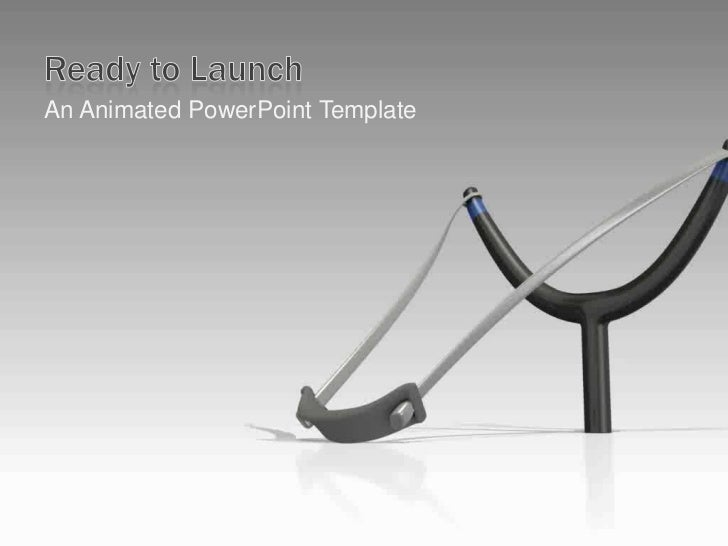 Ready to Launch<br />An Animated PowerPoint Template<br />