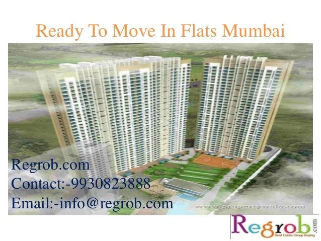 Ready To Move In Flats Mumbai Regrob.com Contact:-9930823888 Email:-info@regrob.com
