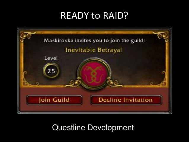 READY to RAID?Questline Development