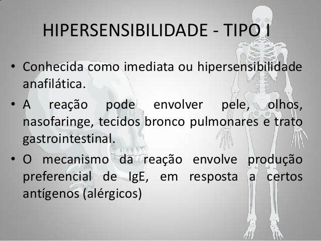 HIPERSENSIBILIDADE - TIPO I • Conhecida como imediata ou hipersensibilidade  anafilática. • A reação pode ... d1071f4ce9