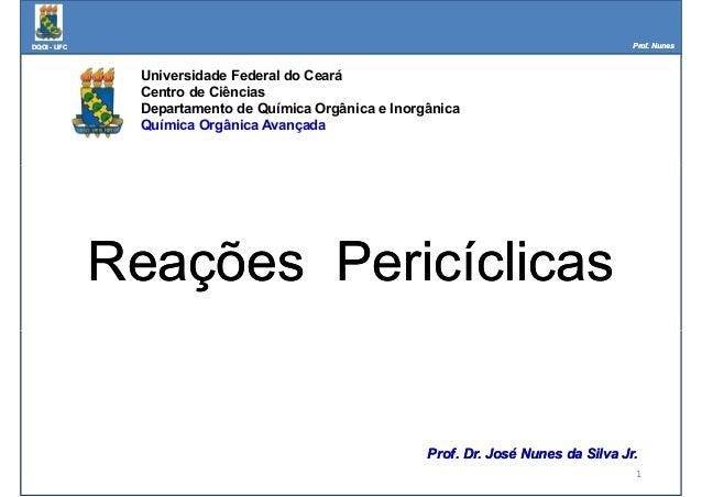 DQOIDQOI -- UFCUFC Prof. NunesProf. Nunes Universidade Federal do Ceará Centro de Ciências Departamento de Química Orgânic...