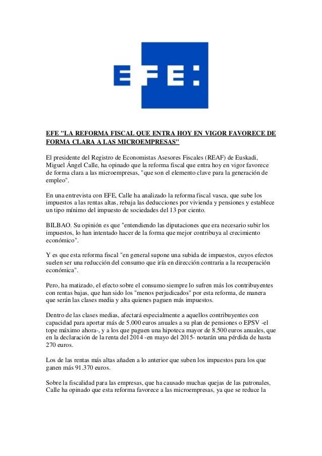 """EFE """"LA REFORMA FISCAL QUE ENTRA HOY EN VIGOR FAVORECE DE FORMA CLARA A LAS MICROEMPRESAS"""" El presidente del Registro de E..."""
