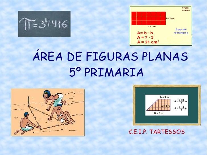 ÁREA DE FIGURAS PLANAS 5º PRIMARIA C.E.I.P. TARTESSOS
