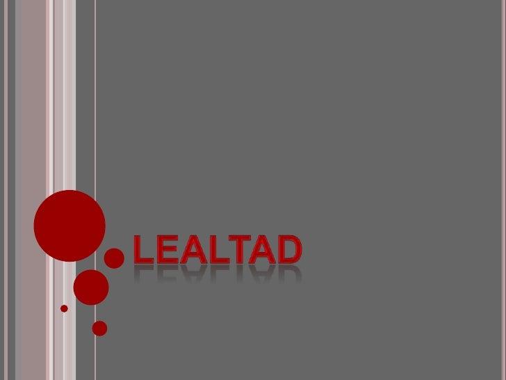 Lealtad<br />