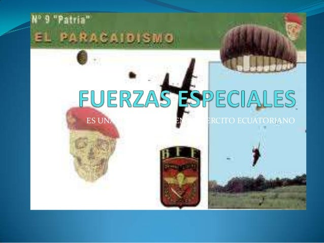 ES UNA UNIDAD ELITE EN EL EJERCITO ECUATORIANO