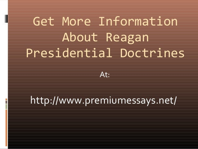 presidential doctrines What is presidential doctrine save cancel already exists would you like to merge this question into it merge cancel already exists as an alternate of this question  presidential doctrines .