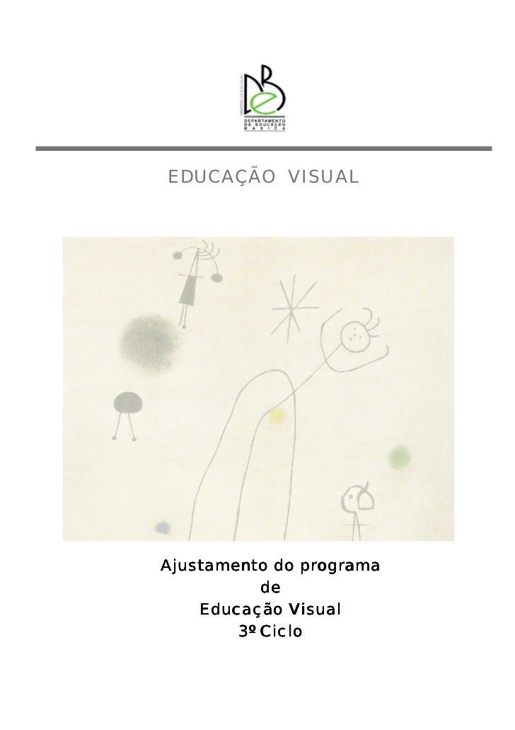 EDUCAÇÃO VISUALAjustamento do programa           de    Educação Visual        3º Ciclo