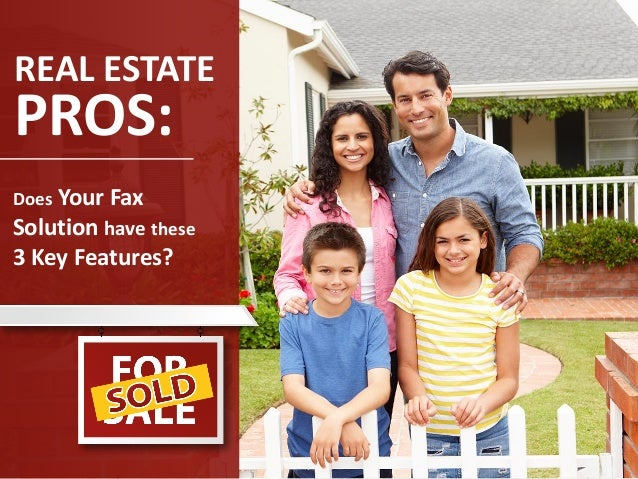 REAL ESTATE PROS: Does Your Fax Solution have these 3 Key Features?
