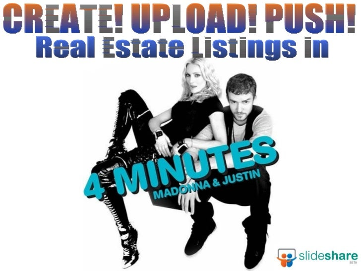 CREATE! UPLOAD! PUSH! Real Estate Listings in