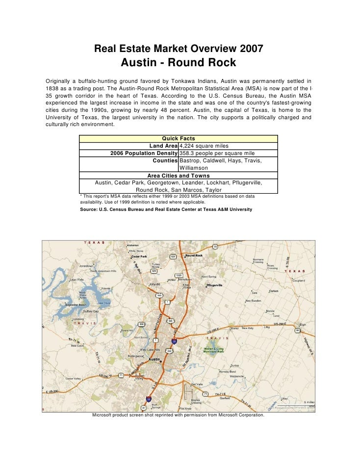 Real Estate Market Overview 2007                                 Austin - Round Rock Originally a buffalo-hunting ground f...