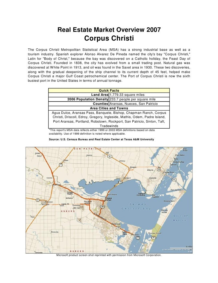 Real Estate Market Overview 2007                                         Corpus Christi The Corpus Christi Metropolitan St...