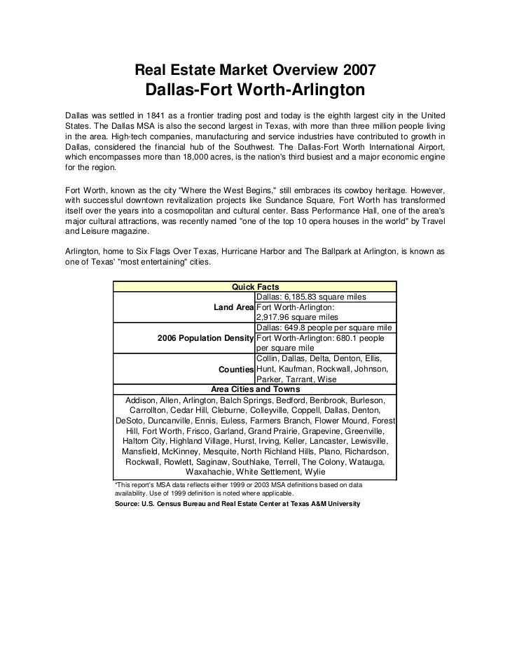 Real Estate Market Overview 2007                        Dallas-Fort Worth-Arlington Dallas was settled in 1841 as a fronti...