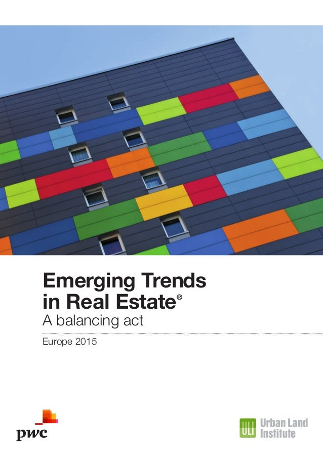 Emerging Trends in Real Estate® A balancing act Europe 2015
