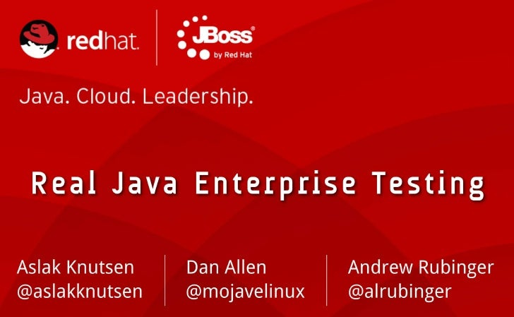 Real Java Enterprise Testing