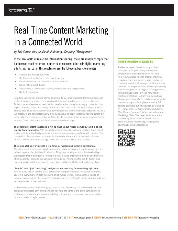 Real-Time Content Marketingin a Connected Worldby Rob Garner, vice president of strategy, iCrossing (@robgarner)In the new...