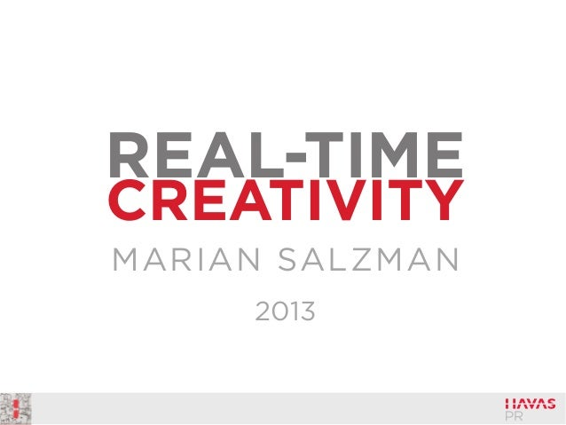 REAL-TIME CREATIVITY MARIAN SALZMAN 2013