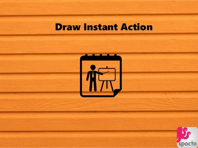 Draw Instant Action