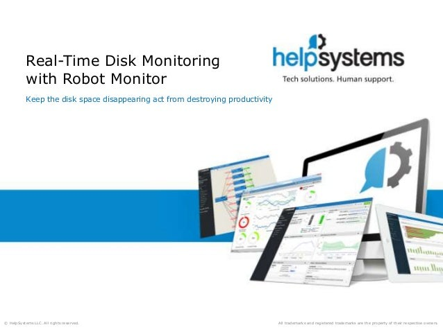 Real-Time Disk Monitoring with Robot Monitor
