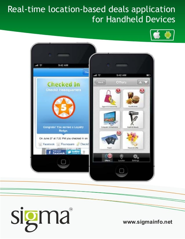 Real-time location-based deals applicationfor Handheld Deviceswww.sigmainfo.net