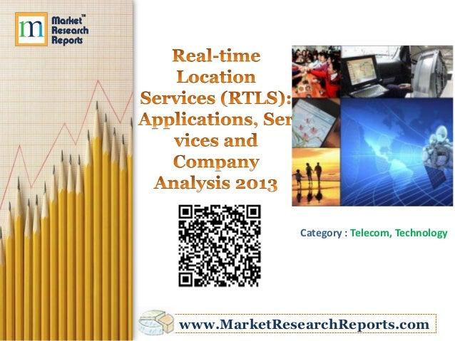 Category : Telecom, Technologywww.MarketResearchReports.com