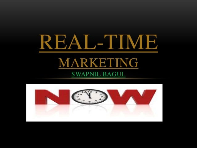 REAL-TIME MARKETING SWAPNIL BAGUL