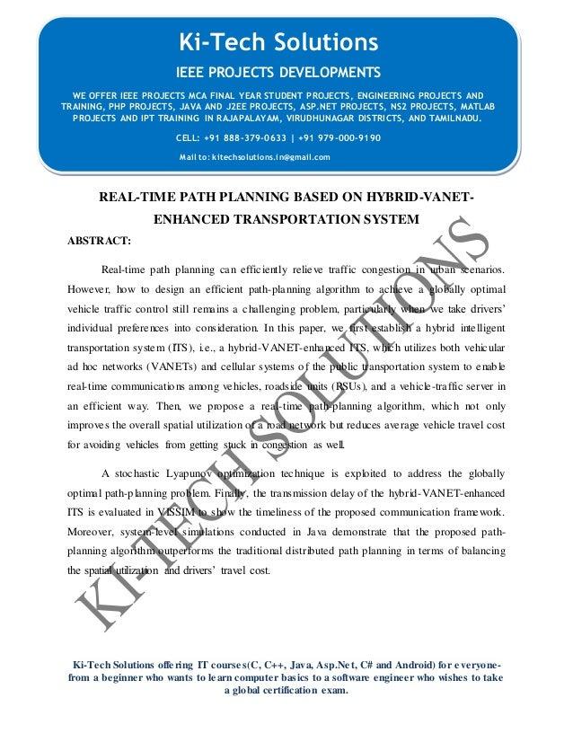 Real time path planning based on hybrid-vanet-enhanced